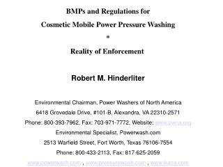 BMPs and Regulations for  Cosmetic Mobile Power Pressure Washing * Reality of Enforcement