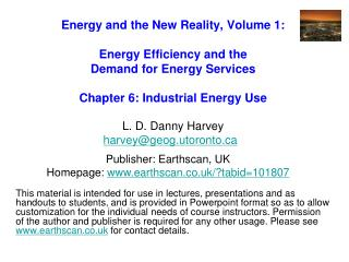 Energy and the New Reality, Volume 1:  Energy Efficiency and the  Demand for Energy Services   Chapter 6: Industrial Ene
