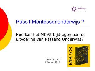 Pass't Montessorionderwijs ?
