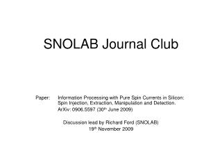 SNOLAB Journal Club