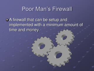 Poor Man's Firewall