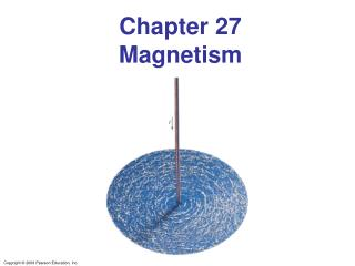 Chapter 27 Magnetism