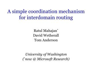 A simple coordination mechanism for interdomain routing