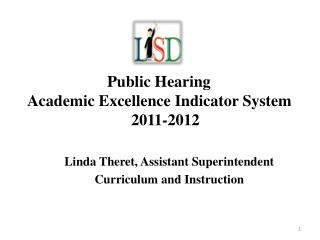 Linda Theret, Assistant Superintendent Curriculum and Instruction