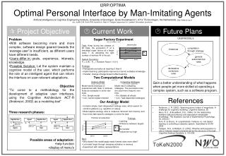 I2RP/OPTIMA  Optimal Personal Interface by Man-Imitating Agents