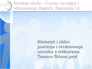 Srednja škola – Centar za odgoj i obrazovanje Zagreb, Zagorska 14