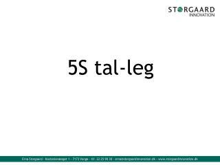 5S  tal-leg