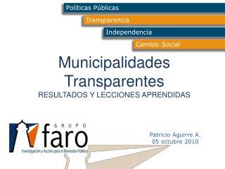 Municipalidades Transparentes RESULTADOS Y LECCIONES APRENDIDAS