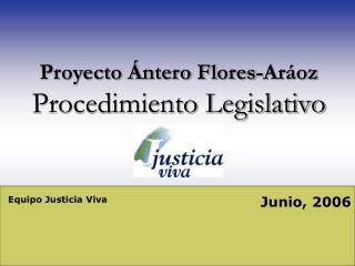 Proyecto �ntero Flores-Ar�oz Procedimiento Legislativo