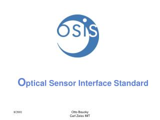 O ptical Sensor Interface Standard