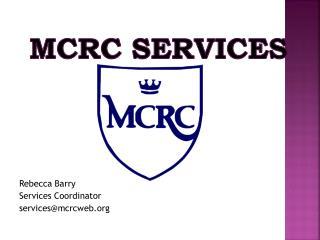 MCRC Services