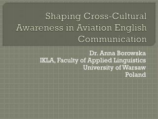Shaping Cross-Cultural Awareness in Aviation English Communication