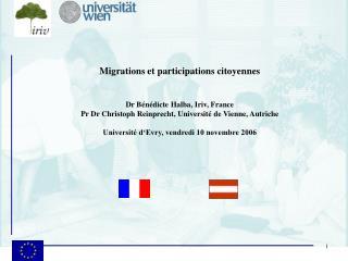 Migrations et participations citoyennes Dr Bénédicte Halba, Iriv, France