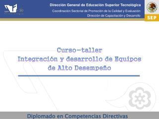 Curso-taller Integración y desarrollo de Equipos de Alto Desempeño