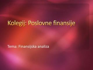 Kolegij: Poslovne finansije