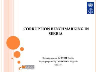 CORRUPTION BENCHMARKING IN SERBIA