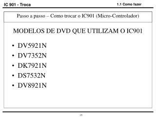 IC 901 - Troca