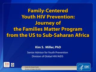 Kim S .   Miller, PhD