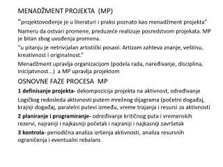 MENADŽMENT PROJEKTA  (MP)