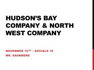 Hudson's Bay Company & North West Company