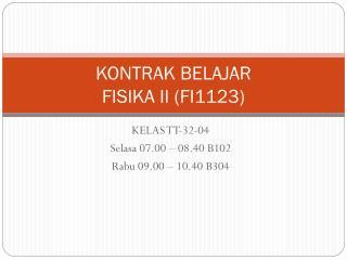 KONTRAK BELAJAR FISIKA II (FI1123)