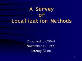A Survey of Localization Methods