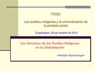 Los Derechos de los Pueblos Indígenas  en la Globalización --Rodolfo Stavenhagen