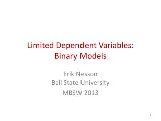 Limited Dependent Variables: Binary Models