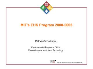 MIT s EHS Program 2000-2005