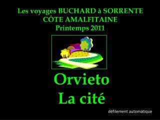 Les voyages BUCHARD à SORRENTE CÔTE AMALFITAINE Printemps 2011