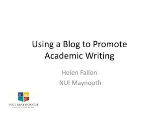 Using a Blog to Promote Academic Writing