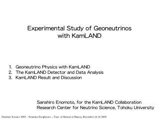 Experimental Study of Geoneutrinos with KamLAND
