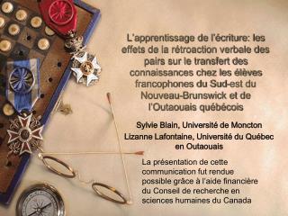 Sylvie Blain, Université de Moncton Lizanne Lafontaine, Université du Québec en Outaouais