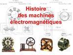 Histoire  des machines  lectromagn tiques