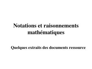 Notations et raisonnements mathématiques