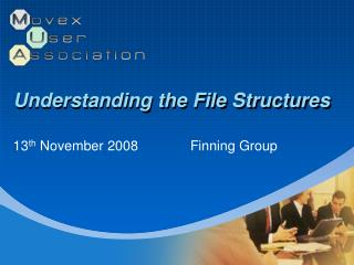 Understanding the File Structures