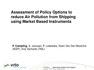 Assessment of Policy Options to reduce Air Pollution from Shipping using Market Based Instruments