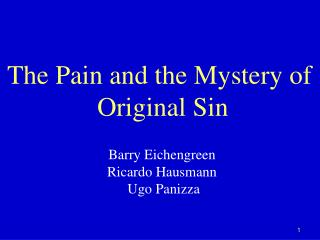 The Pain and the Mystery of  Original Sin