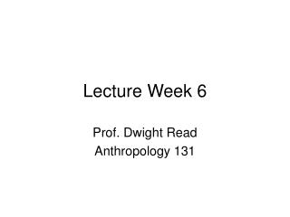 Lecture Week 6