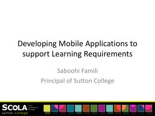 Developing Mobile Applications to support Learning  Requirements