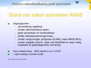 Stand van zaken activiteiten AMvB