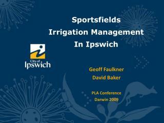 Sportsfields  Irrigation Management In Ipswich