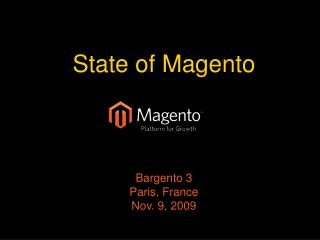 State of  Magento