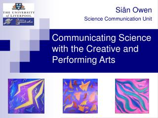 Communicating Science with the Creative and Performing Arts