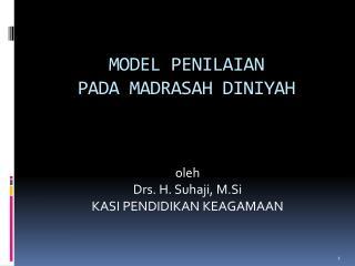 MODEL PENILAIAN PADA  MADRASAH  DINIYAH