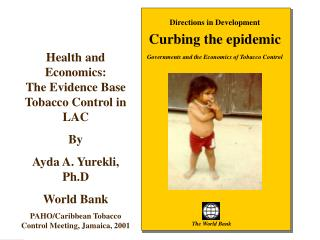 Directions in Development Curbing the epidemic Governments and the  Economics of Tobacco Control
