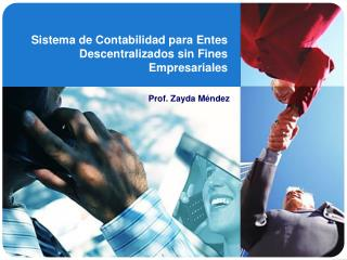 Sistema de Contabilidad para Entes Descentralizados sin Fines Empresariales
