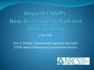 Beyond CNMPs: New Directions in Nutrient Management