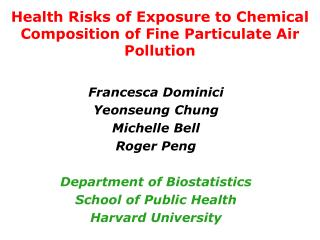 Health Risks of Exposure to Chemical Composition of Fine Particulate Air Pollution