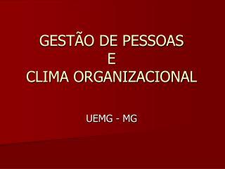 GESTÃO DE PESSOAS E CLIMA ORGANIZACIONAL